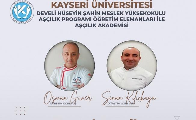 """KAYÜ Aşçılık Akademisi, Develili ev hanımlarına """"Temel Pratik Mutfak Bilgileri Eğitimi"""" verecek"""