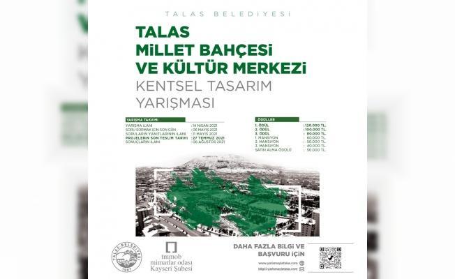 Talas Millet Bahçesi Ve Kültür Merkezi için proje yarışması açıldı