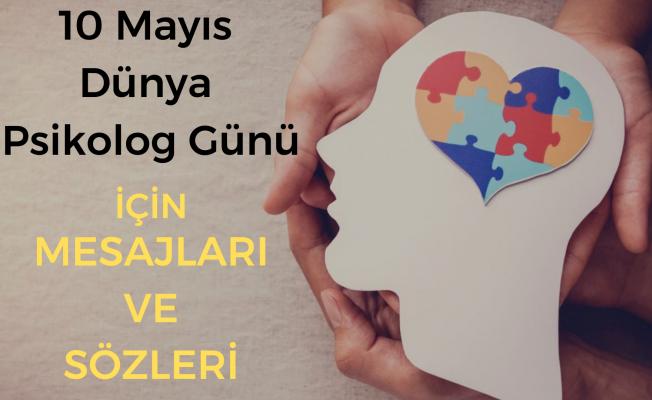 Psikolog Günü kutlama mesajları! 10 Mayıs Dünya Psikolog Günü sözleri...
