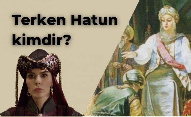 Terken Hatun nasıl öldü? Terken Hatun kimdir? Terken Hatun'un tarihte ölümü