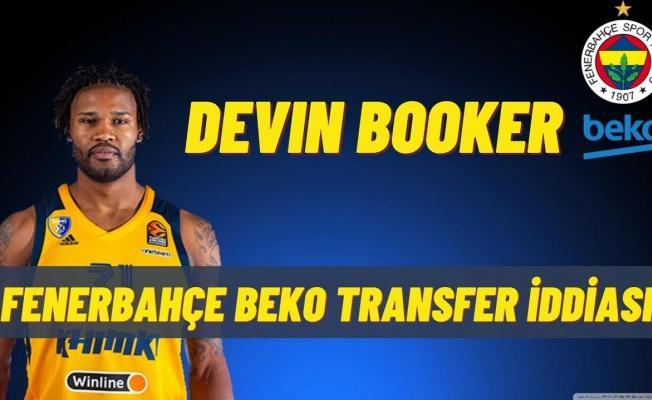 Fenerbahçe Beko Devin Booker ile anlaştı! Devin Booker kimdir?.